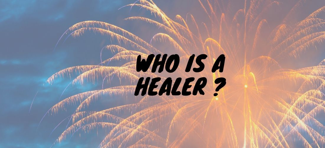 who is a healer
