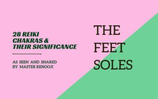 28 Reiki Chakras_The Feet Soles_by Renooji